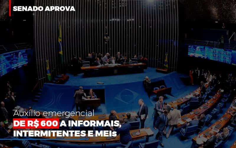 Senado Aprova Auxilio Emergencial De 600 - Contabilidade no Itaim Paulista - SP | Abcon Contabilidade