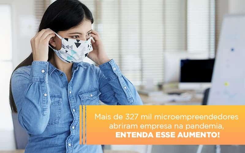 mei-mais-de-327-mil-pessoas-aderiram-ao-regime-durante-a-pandemia